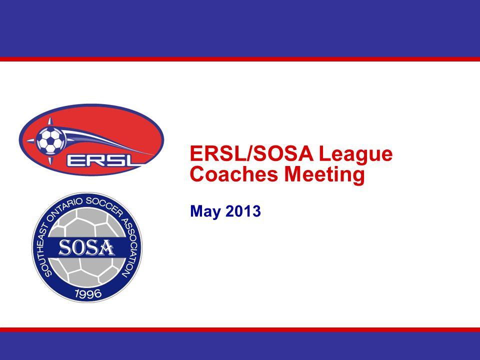 ERSL/SOSA League Coaches Meeting May 2013