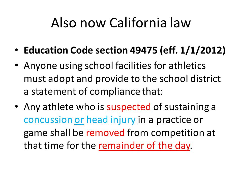 Also now California law Education Code section (eff.
