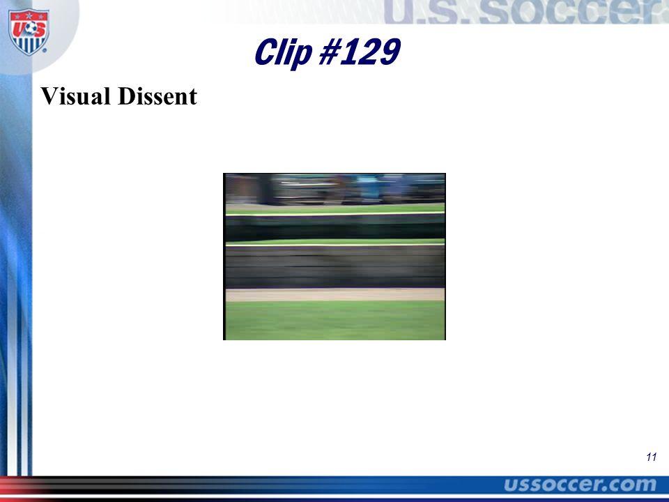11 Clip #129 Visual Dissent
