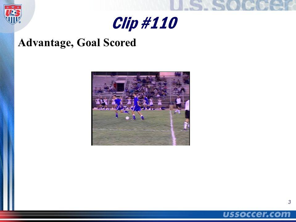 3 Clip #110 Advantage, Goal Scored