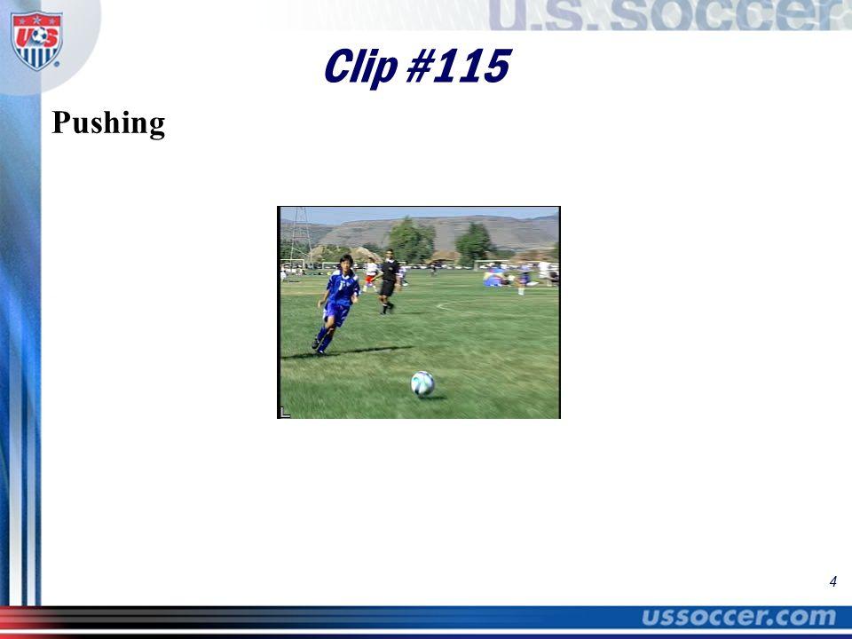 4 Clip #115 Pushing