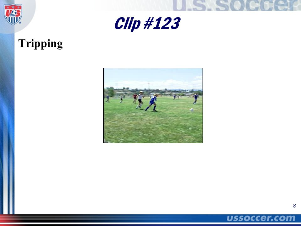 8 Clip #123 Tripping