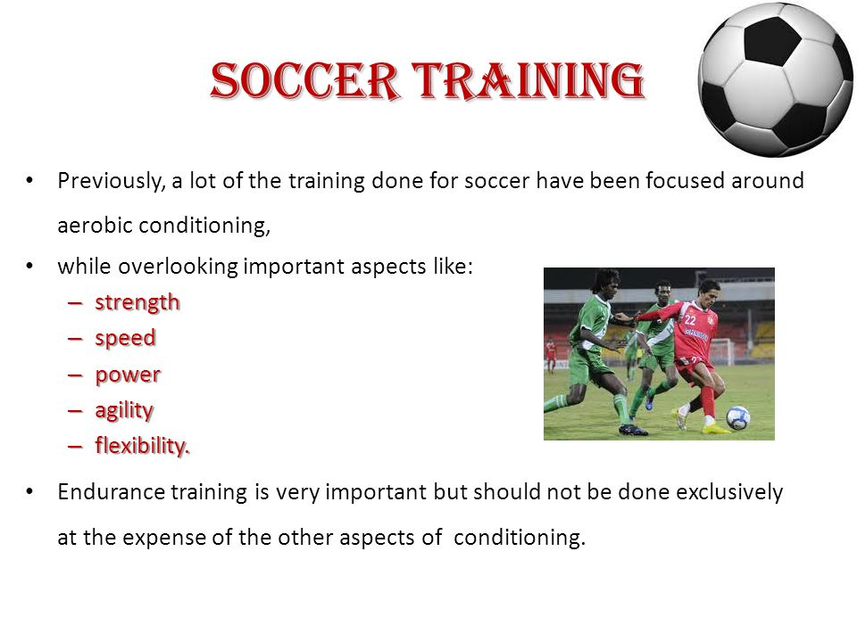 Soccer Training Train for the Position Train for the Position Positions in soccer can be broken down into 3 groups: – Strikers – Midfielders – Defenders Each of these positions has different training requirements above and beyond the normal endurance regimen.