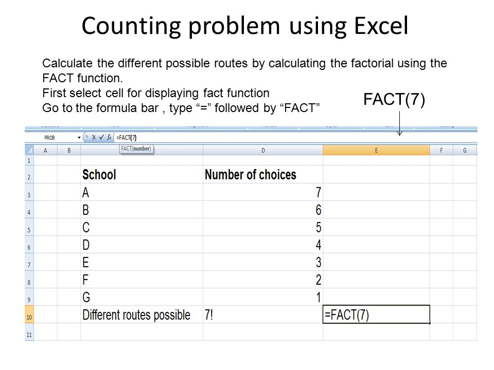Counting problem using Excel Calculate the different possible routes by calculating the factorial using the FACT function.