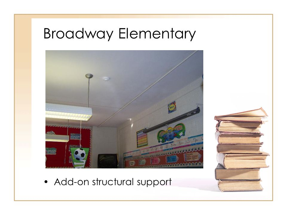 Broadway Elementary Add-on structural support
