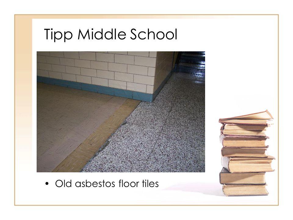Tipp Middle School Old asbestos floor tiles