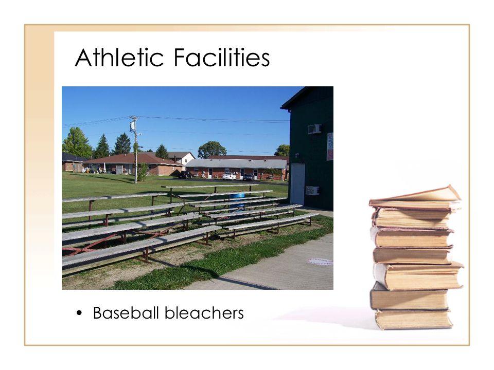 Athletic Facilities Baseball bleachers