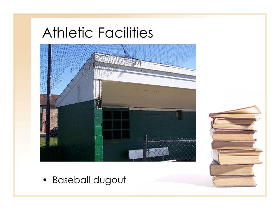 Athletic Facilities Baseball dugout