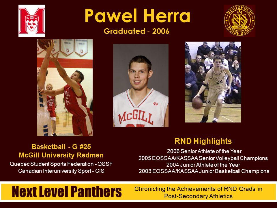 Basketball - G #25 McGill University Redmen Quebec Student Sports Federation - QSSF Canadian Interuniversity Sport - CIS Pawel Herra Graduated - 2006