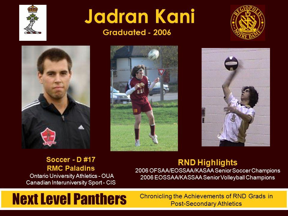 Soccer - D #17 RMC Paladins Ontario University Athletics - OUA Canadian Interuniversity Sport - CIS Jadran Kani Graduated - 2006 RND Highlights 2006 O