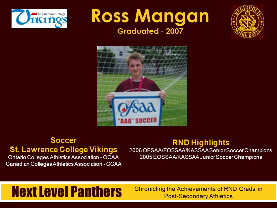 Soccer St. Lawrence College Vikings Ontario Colleges Athletics Association - OCAA Canadian Colleges Athletics Association - CCAA Ross Mangan Graduated