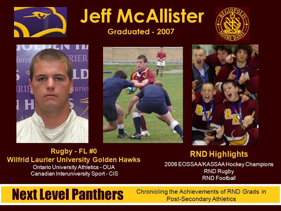 Rugby - FL #0 Wilfrid Laurier University Golden Hawks Ontario University Athletics - OUA Canadian Interuniversity Sport - CIS Jeff McAllister Graduate