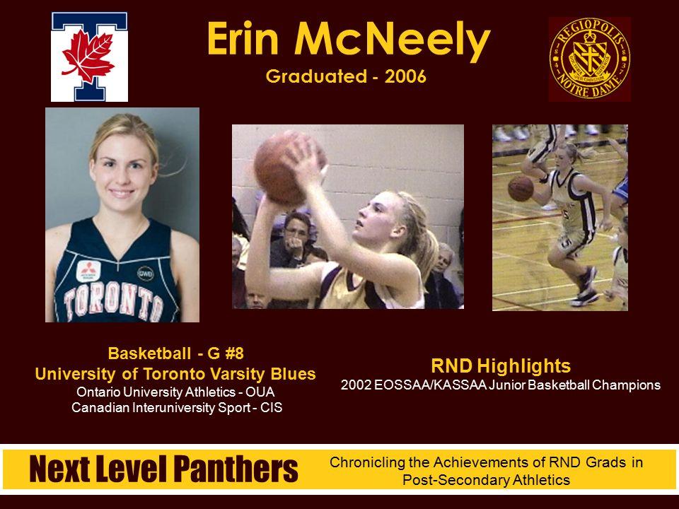 Basketball - G #8 University of Toronto Varsity Blues Ontario University Athletics - OUA Canadian Interuniversity Sport - CIS Erin McNeely Graduated -