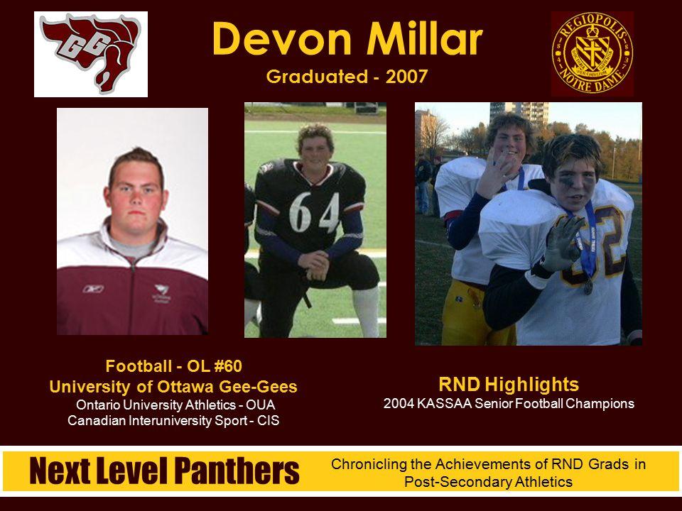 Football - OL #60 University of Ottawa Gee-Gees Ontario University Athletics - OUA Canadian Interuniversity Sport - CIS Devon Millar Graduated - 2007