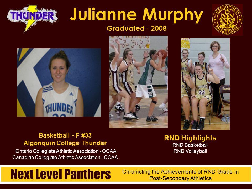 Basketball - F #33 Algonquin College Thunder Ontario Collegiate Athletic Association - OCAA Canadian Collegiate Athletic Association - CCAA Julianne M
