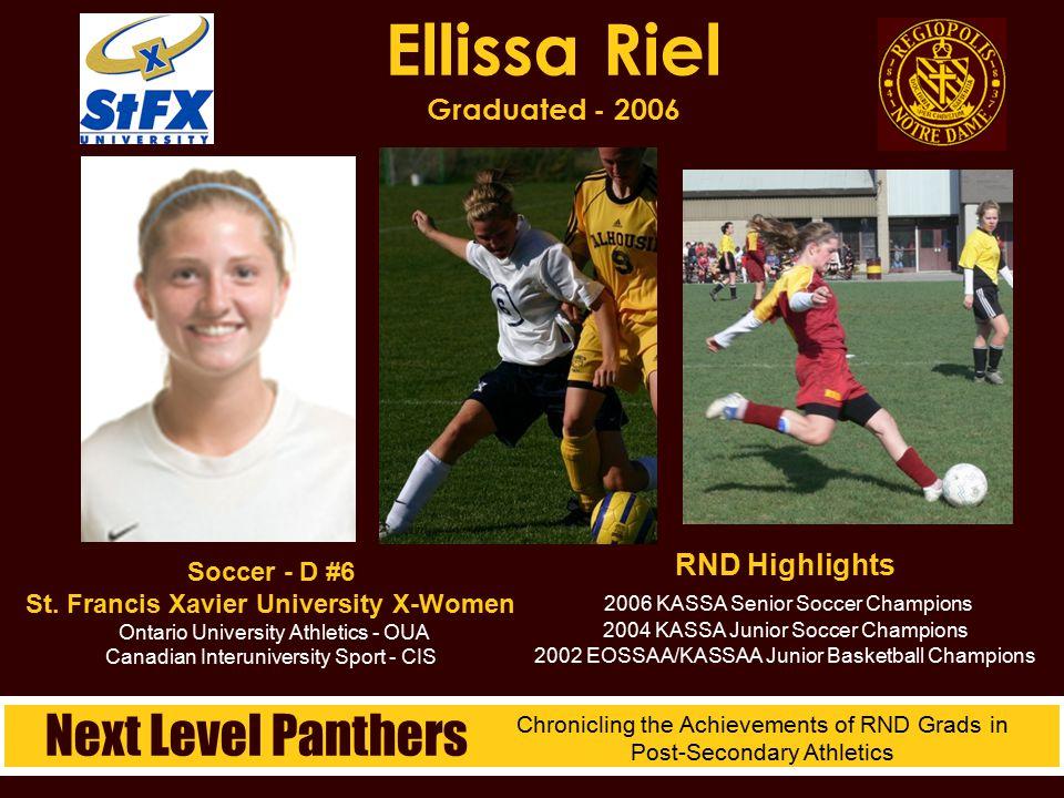 Soccer - D #6 St. Francis Xavier University X-Women Ontario University Athletics - OUA Canadian Interuniversity Sport - CIS Ellissa Riel Graduated - 2