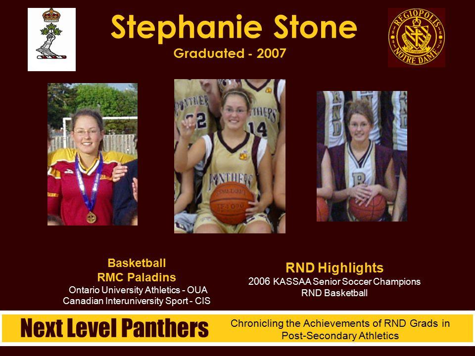 Basketball RMC Paladins Ontario University Athletics - OUA Canadian Interuniversity Sport - CIS Stephanie Stone Graduated - 2007 RND Highlights 2006 K