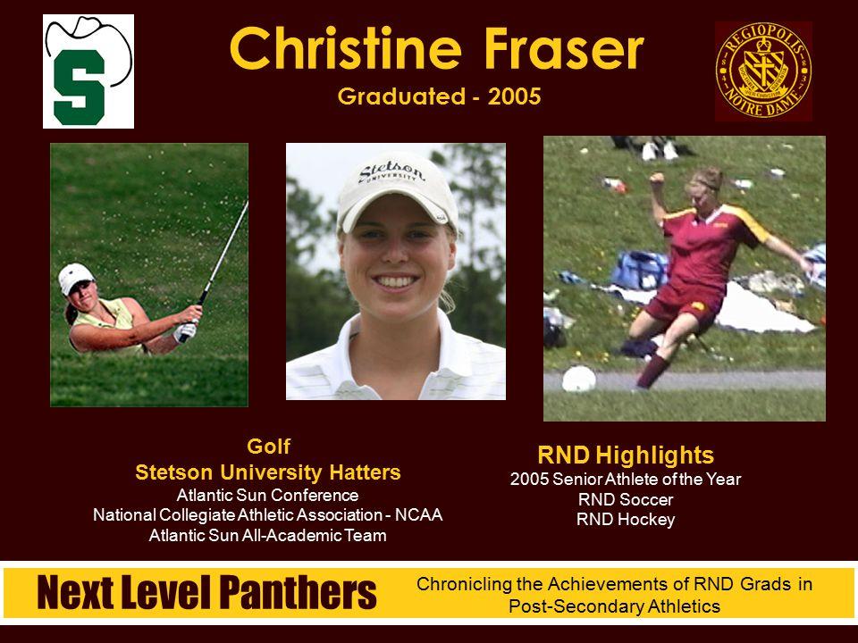 Golf Stetson University Hatters Atlantic Sun Conference National Collegiate Athletic Association - NCAA Atlantic Sun All-Academic Team Christine Frase