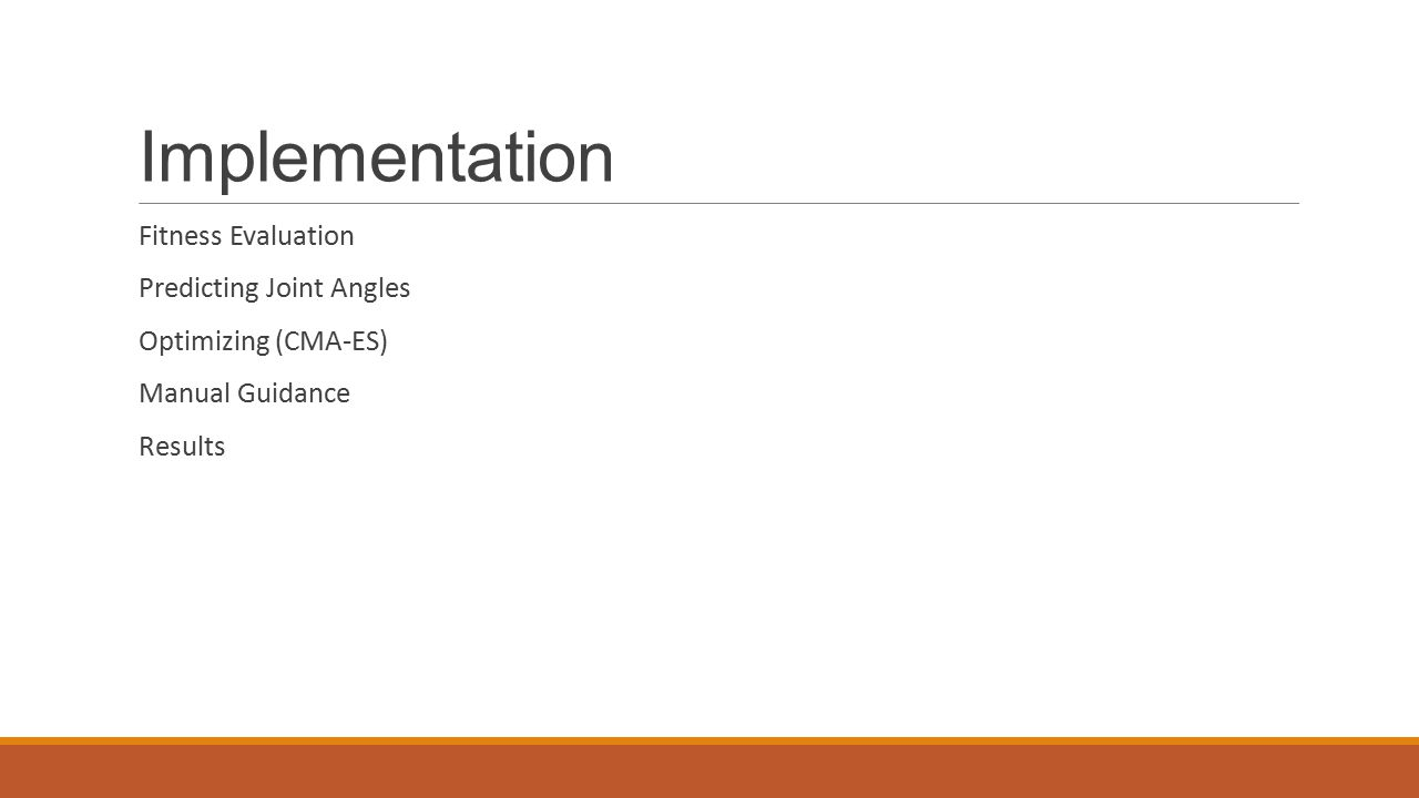 Implementation Fitness Evaluation Predicting Joint Angles Optimizing (CMA-ES) Manual Guidance Results