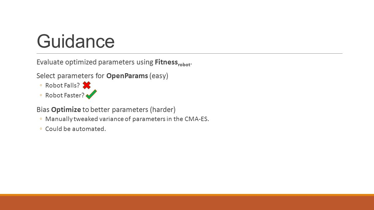 Guidance Evaluate optimized parameters using Fitness robot.