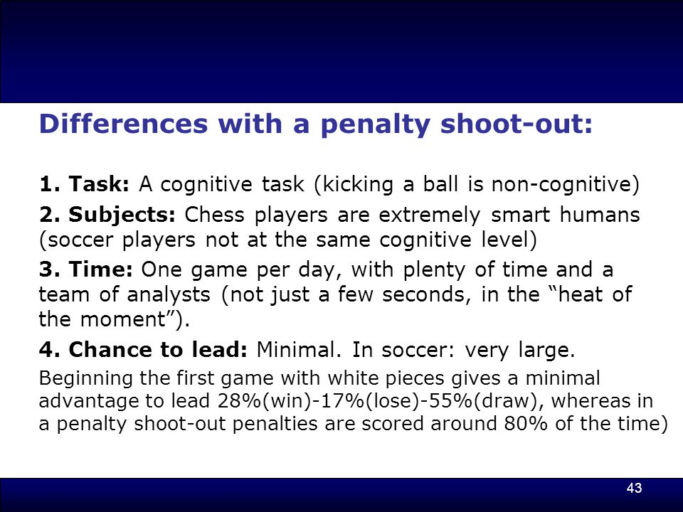 43 Differences with a penalty shoot-out: 1.