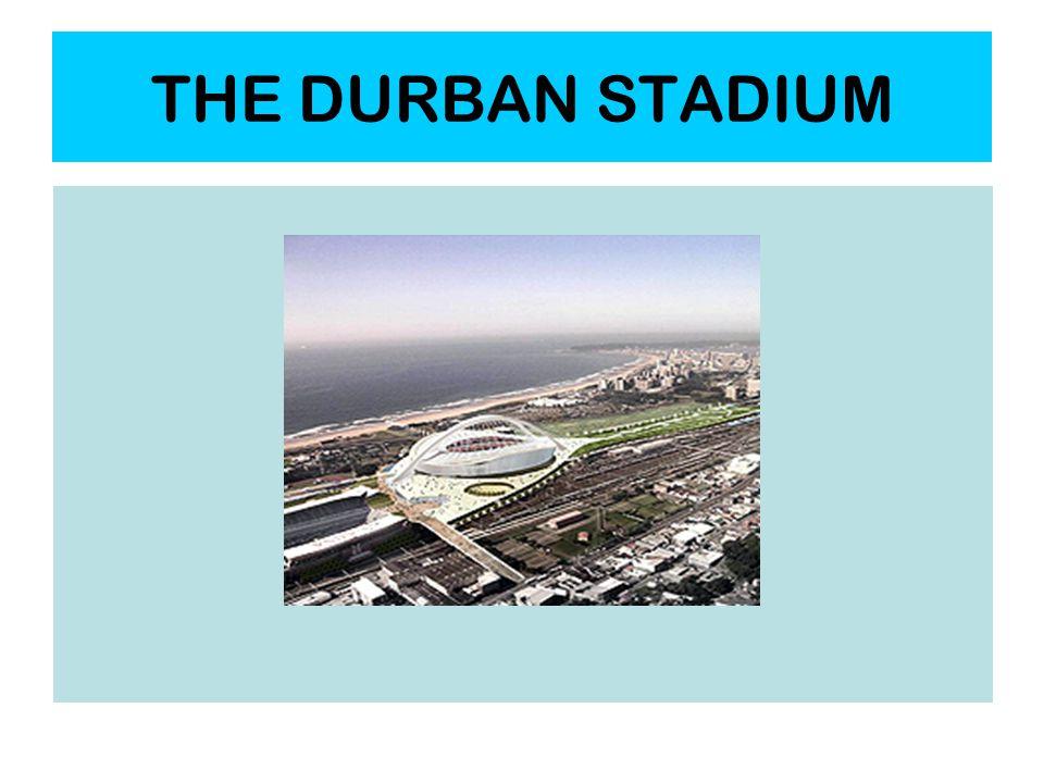 THE DURBAN STADIUM