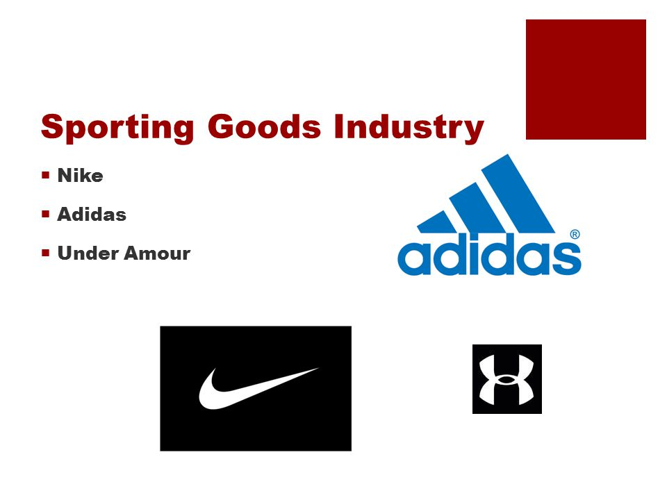 Sporting Goods Industry  Nike  Adidas  Under Amour
