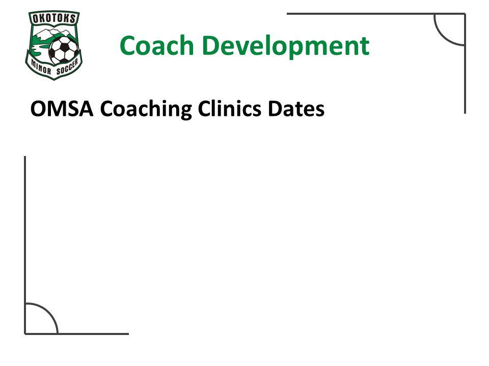 Coach Development OMSA Coaching Clinics Dates