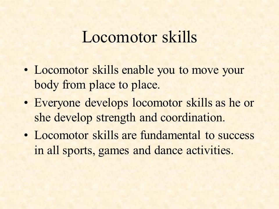 When locomotor and nonlocomotor skills are combined correctly in games or sports, transitional motor skills are improved.