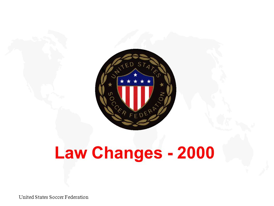 United States Soccer Federation Law Changes - 2000