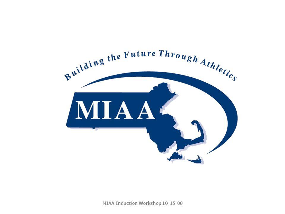 MIAA Induction Workshop 10-15-08