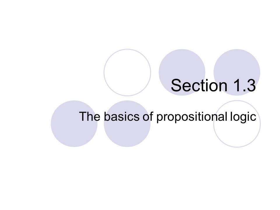 Section 1.3 The basics of propositional logic