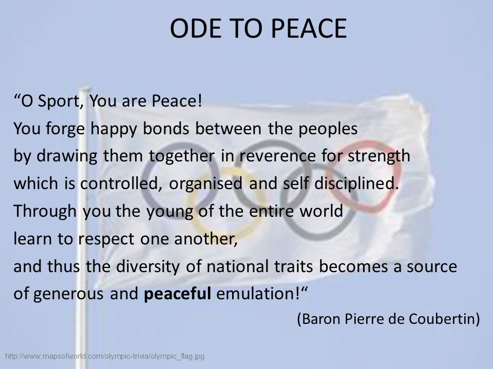 ODE TO PEACE O Sport, You are Peace.