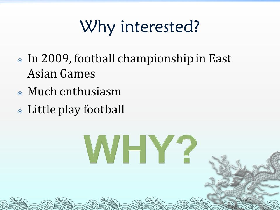 Summary (1)  Think there is not enough football pitches (quantity)  Not satisfied with the football pitches (quality)  Think the qualities of football pitches are not good (quality)
