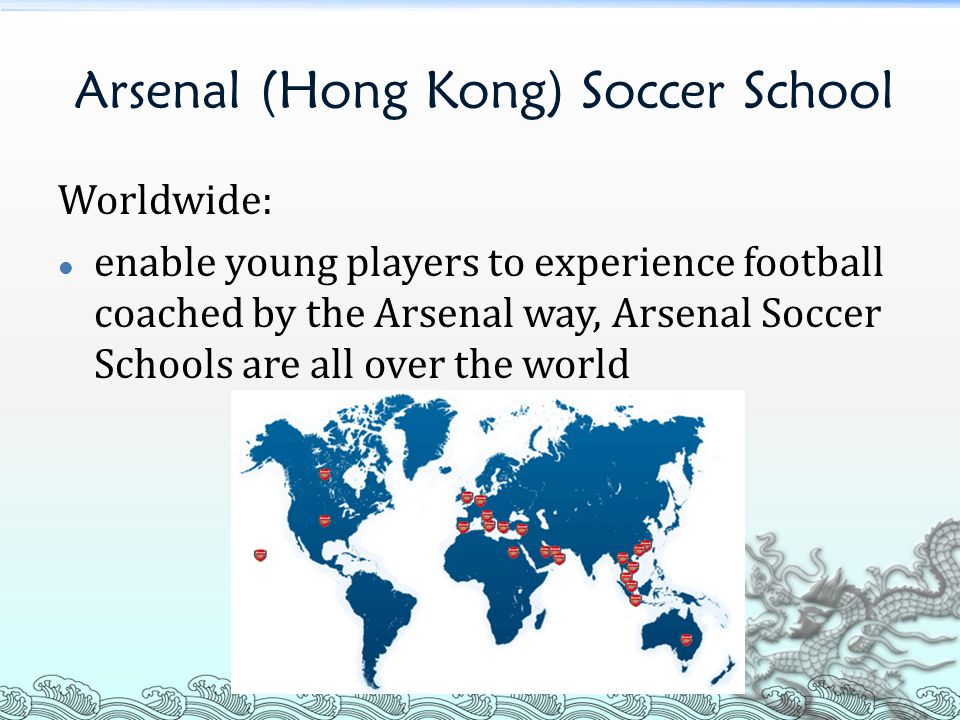 Arsenal (Hong Kong) Soccer School Worldwide: enable young players to experience football coached by the Arsenal way, Arsenal Soccer Schools are all over the world