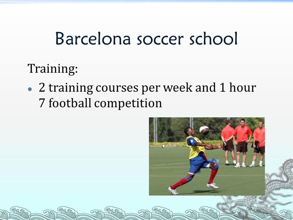 Barcelona soccer school Training: 2 training courses per week and 1 hour 7 football competition