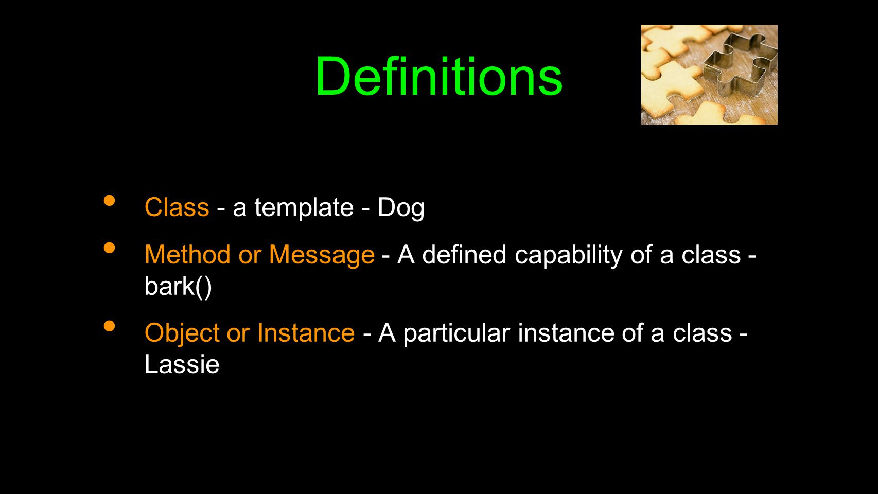 Terminology: Class http://en.wikipedia.org/wiki/Object- oriented_programming Defines the abstract characteristics of a thing (object), including the thing s characteristics (its attributes, fields or properties) and the thing s behaviors (the things it can do, or methods, operations or features).