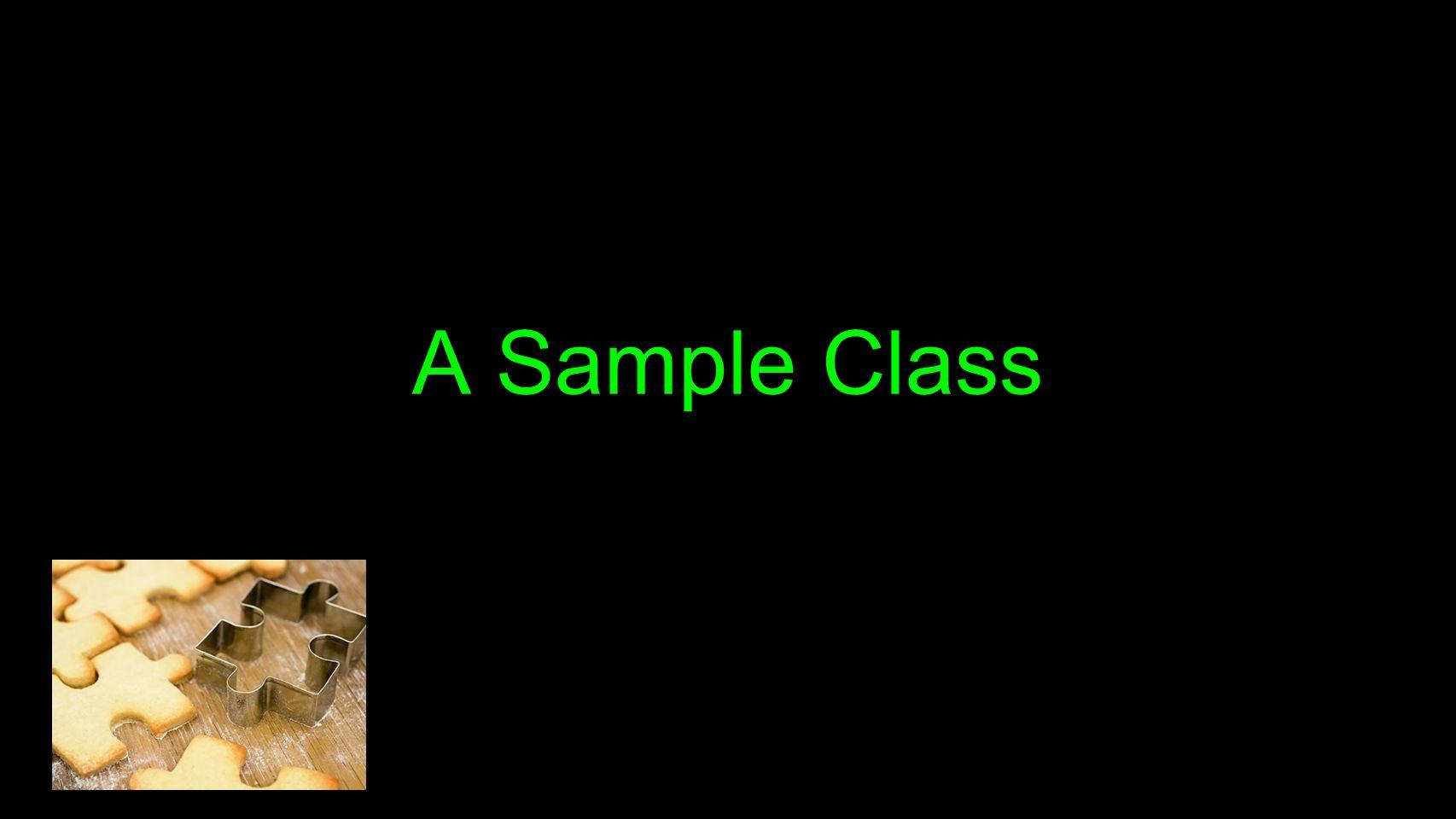 A Sample Class