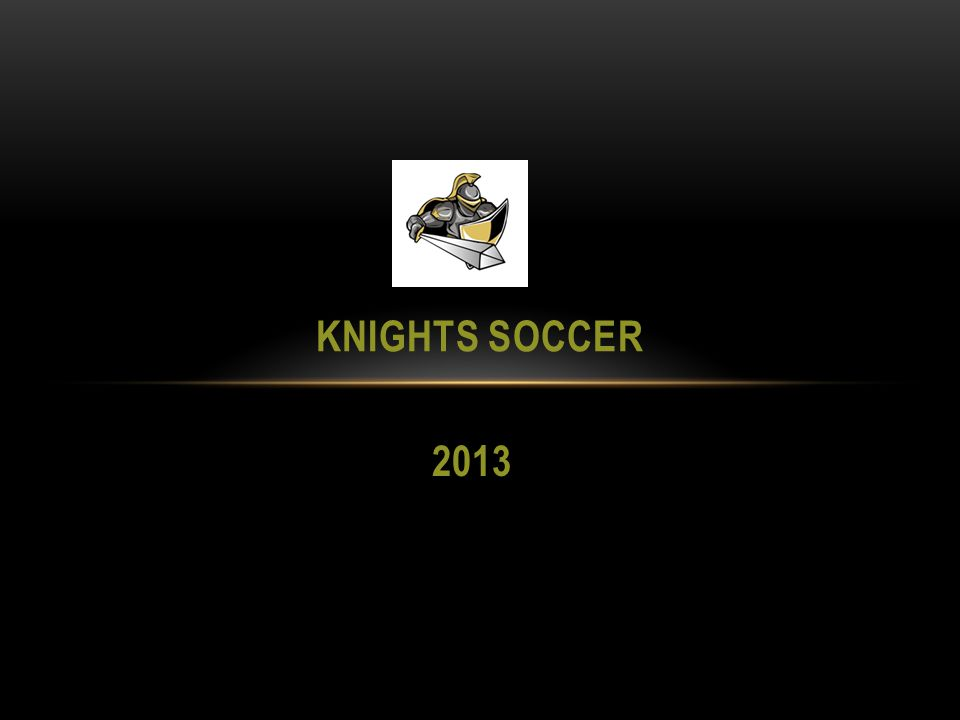 2013 KNIGHTS SOCCER