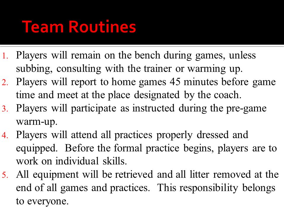  1 st Offense: Verbal Warning  2 nd Offense: Loss of ½ half of playing time  3 rd Offense: Loss of a game and meeting with parents  4 th Offense: Referral to Athletic Director  5 th Offense: Possible removal from the team Any players who refuse to accept consequences for their behavior will be denied participation in the program, until the conflict is resolved.