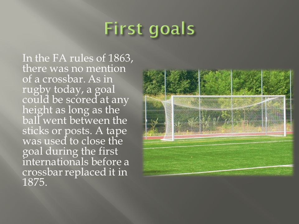 In the FA rules of 1863, there was no mention of a crossbar.