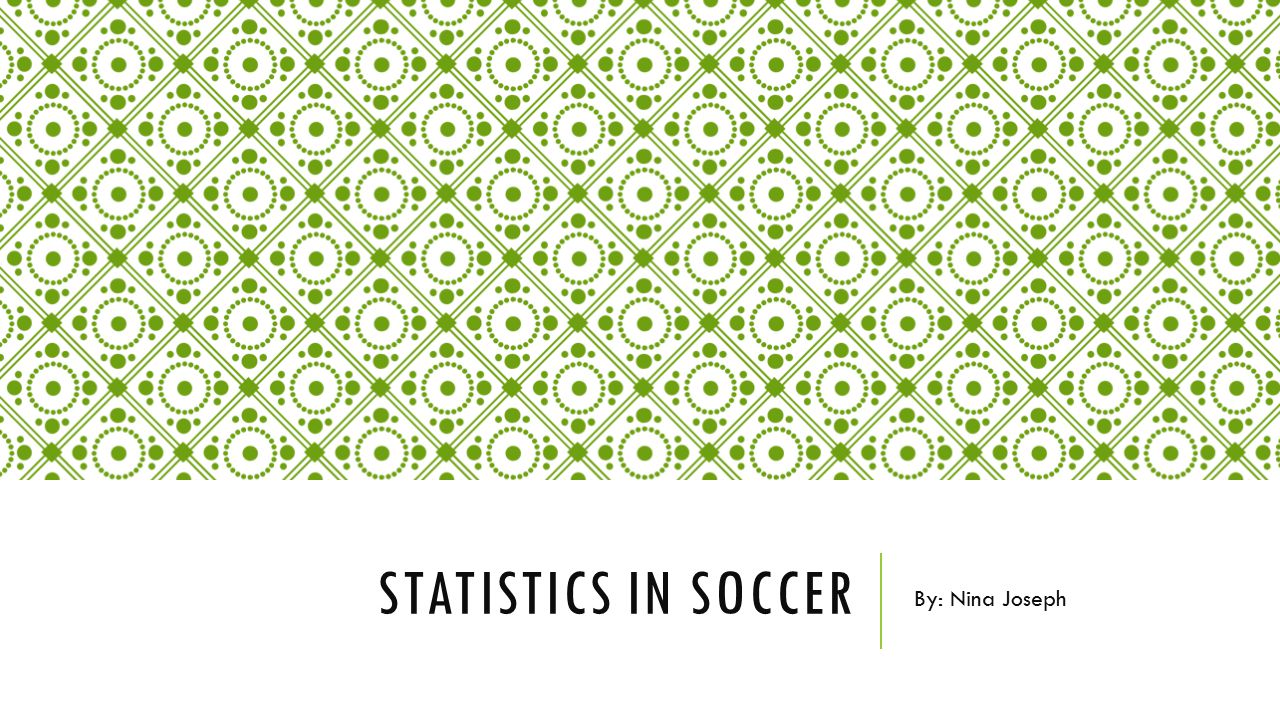 DETERMINING PLAYER WORTH Statisticians have created formulas to measure factors such as how often a player completes a play that is very likely to lead to a goal.