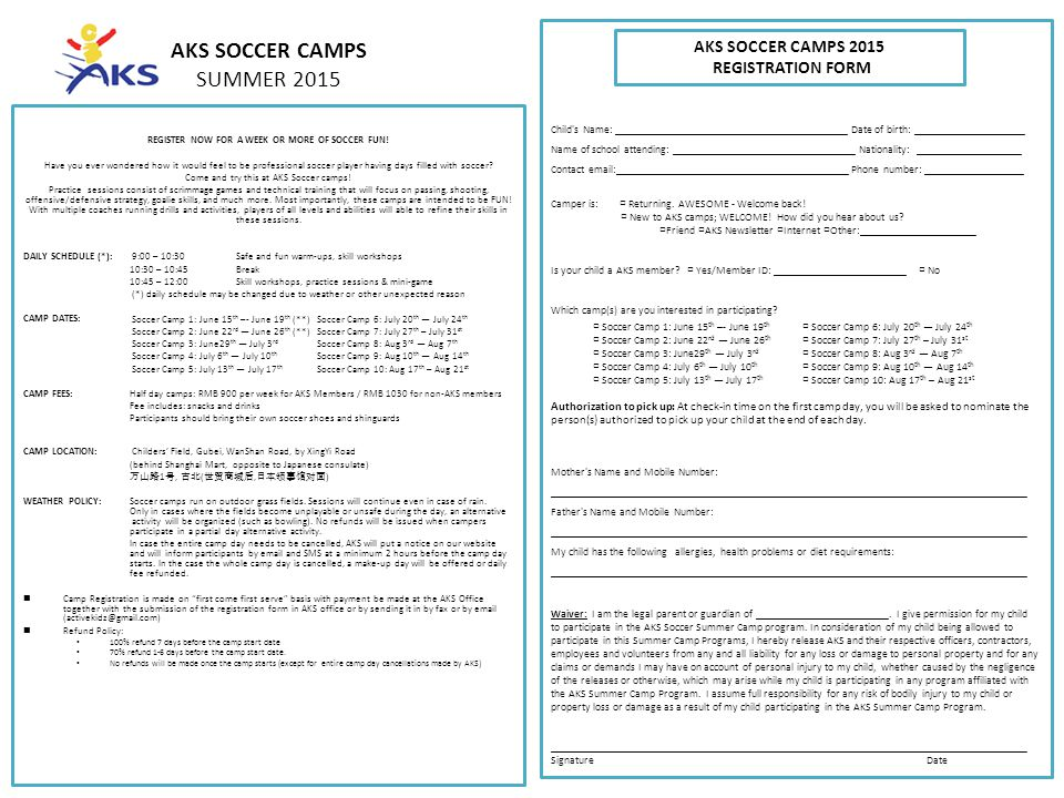 AKS SOCCER CAMPS SUMMER 2015 REGISTER NOW FOR A WEEK OR MORE OF SOCCER FUN.