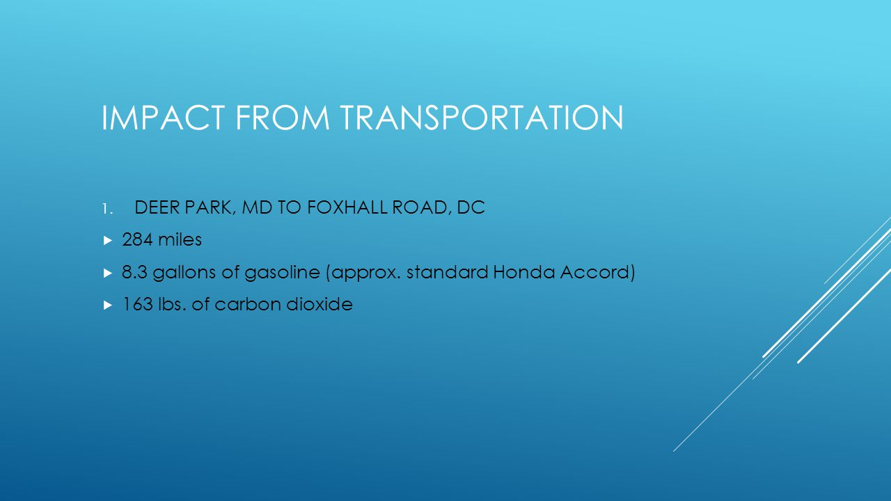IMPACT FROM TRANSPORTATION 1.