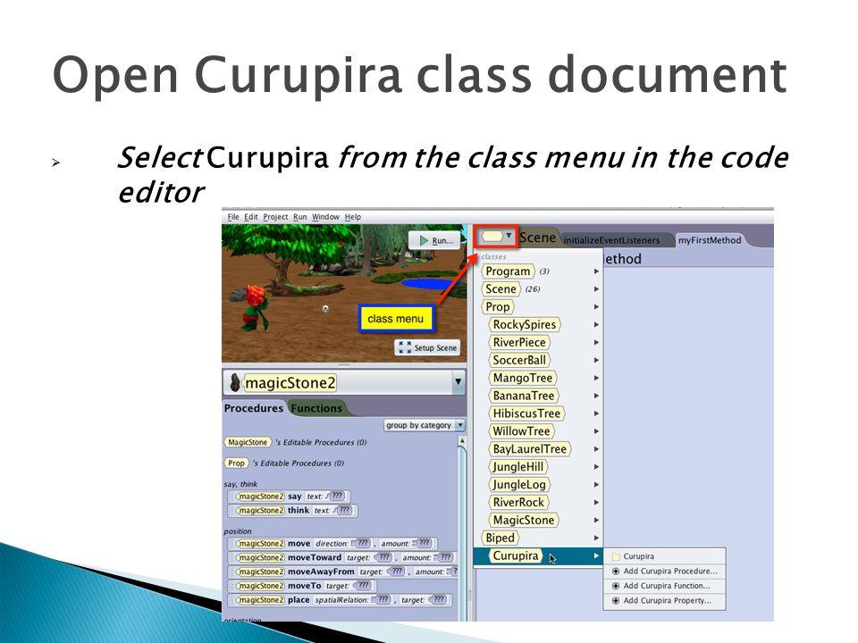  Select Curupira from the class menu in the code editor Open Curupira class document