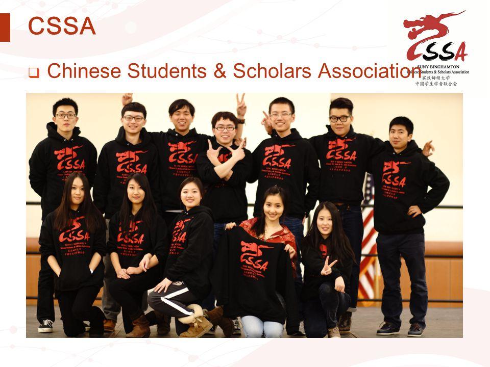 CSSA  Chinese Students & Scholars Association  中国学生学者联合会  cssa.binghamton.edu, bucssa@binghamton.edu