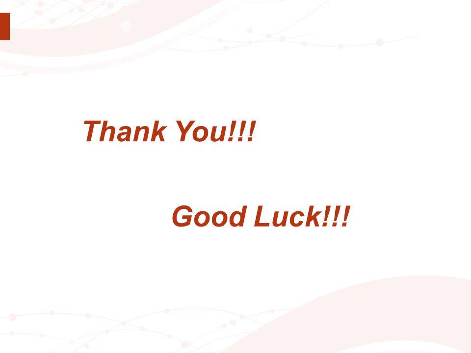 Thank You!!! Good Luck!!!