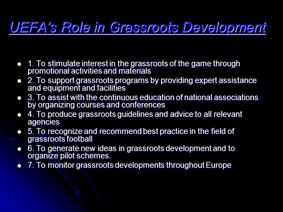 UEFA's Role in Grassroots Development 1.