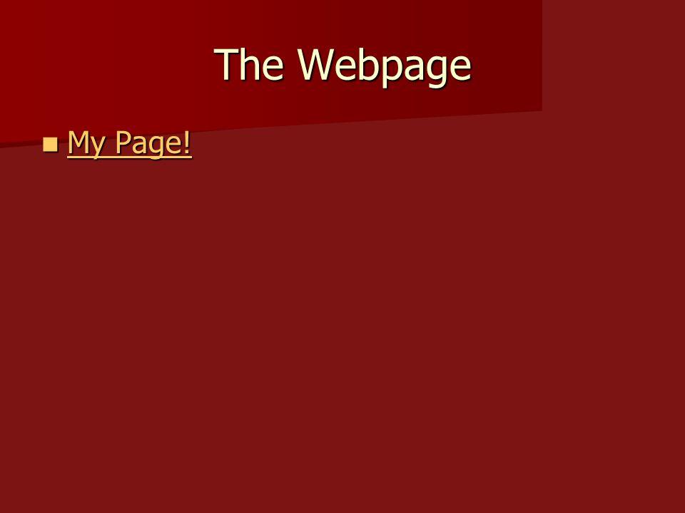 The Webpage My Page! My Page! My Page! My Page!