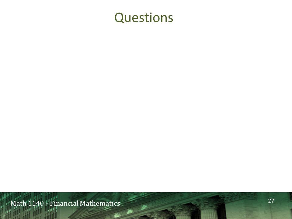 Math 1140 - Financial Mathematics Questions 27